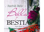 Lanzamiento BELLA BESTIA Rachel Bels