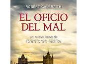 oficio mal. Robert Galbraith