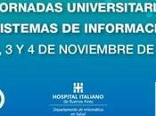 Reseña Jornadas Universitarias Sistemas Información Salud Hospital Italiano Buenos Aires.