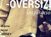 Cómo combinar Jersey Oversize Personal Shopper