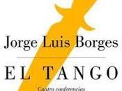 "tango"", Jorge Luis Borges"