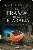 Reseña: La trama de la telaraña- J. D. Lisbona