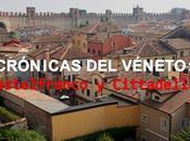 Crónicas véneto: castelfranco cittadella