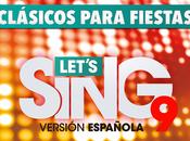 disponible primer Let's Sing, Clásicos para fiestas