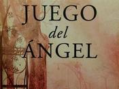 """juego Ángel"""" mágica narrativa Carlos Ruiz Zafón"""