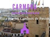 Ruta Caminos Pasión. ¿Qué Carmona?