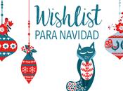 Wishlist para Navidad