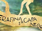 Reseña: Serafina capa negra Robert Beatty