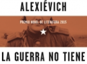 "guerra tiene rostro mujer"", Svetlana Alexiévich. Debate. Trad. Ioulia Dobrovolskaia."