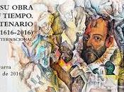 lunes comienza Pamplona «Cervantes, obra tiempo. Cuarto centenario (1616-2016)»,http://www.unav.edu/congreso/cervantes-2016/