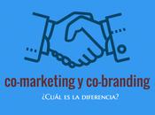 Co-Marketing Co-Branding: ¿Cuál diferencia?