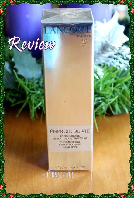 #Review# ~Enérgie de Vie~ Lancôme
