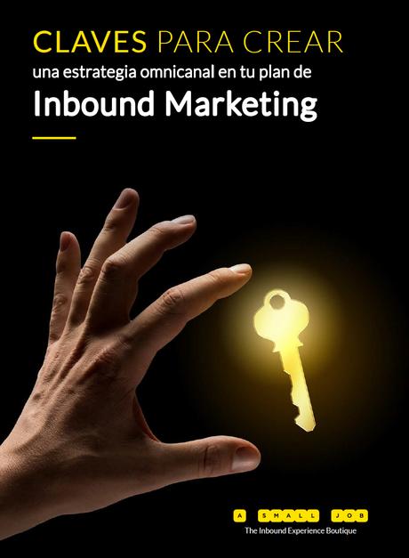 Claves para Crear una Estrategia Omnicanal en tu Plan de Inbound Marketing