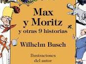Moritz otras historias Wilhelm Busch