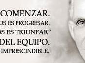 """juntos comenzar. Mantenerse progresar. Trabajar triunfar"""". valor equipo. Para Henry Ford: imprescindible."""