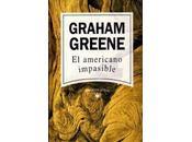 """Graham Greene: americano impasible"""""""