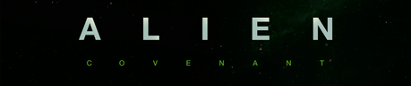 Alien: Covenant - Trailer y Nueva Imagen