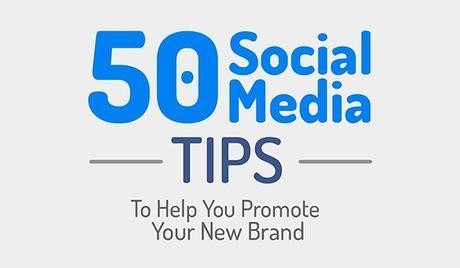 50 consejos de social media para construir tu negocio y posicionar tu marca