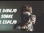 dibujo sobre espejo» Relato Carmelo Beltrán