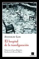 El pabellón número seis, El Alienista y El hospital de la transfiguración