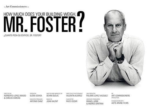 """""""¿Cuánto pesa su edificio Sr. Foster?"""""""