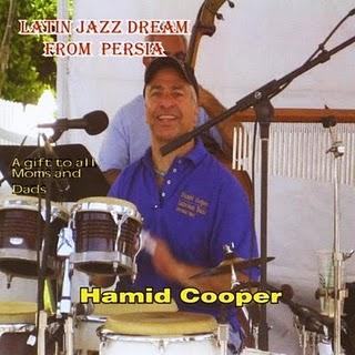 Hamid Cooper-Latin Jazz Dream From Persia