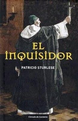 Patricio Sturlese - El inquisidor