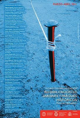 V Curso de especialización: Rehabilitación de Jardines y Parques Históricos / Paisajes culturales