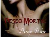 Deseo mortal, Breeze Baker