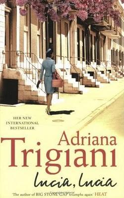 Adriana Trigiani - Lucia, Lucia