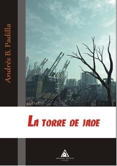 La torre de Jade – Novela