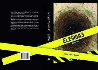 ELEGIDAS de Cristina López Renedo , primera parte de una Trilogía policíaca.