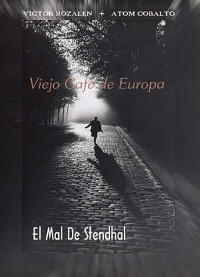VIEJO CAFE EUROPA - EL MAL DE STENDHAL