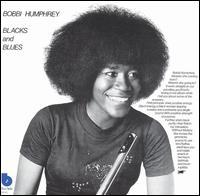Jazz nights: Blacks and blues (Bobbi Humphrey, 1973)