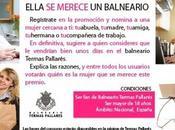 Ella merece Balneario, ella Merece Termas Pallarés Premio para mujeres extraordinarias.