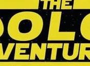 Star Wars Film, Solo Adventures.