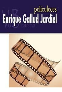 Peliculeces. de Enrique Gallud Jardiel