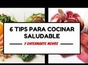 tips para cocinar saludable enfermarte menos
