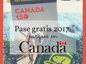 150º aniversario Canadá: Todos parques GRATIS