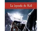 Reseña Leyenda Kell