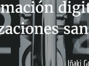 Transformación digital organizaciones sanitarias.