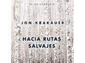 Hacia rutas salvajes. John Krakauer