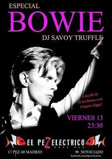Pinchada Especial David Bowie de Dj Savoy Truffle en el Pez Eléctrico.