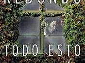 Dolores Redondo: Todo Esto Daré (Premio Planeta 2016)