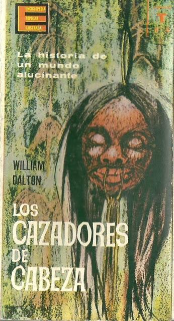 Los Cazadores de Cabeza de William Dalton