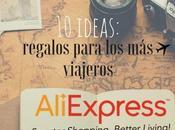 Ideas: Regalos para Viajeros Aliexpress