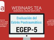 Conferencia online gratuita: Evaluación Estrés Postraumático EGEP-5