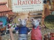 Nuevas aventura Casa Ratones