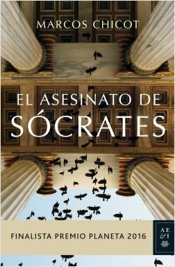 """""""El asesinato de Sócrates""""  - Marcos Chicot"""