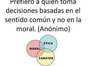 Moral siempre toma mejores decisiones